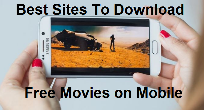 Best Movie Download Sites For Mobile Users